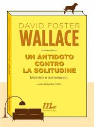 foster wallace, solitudine