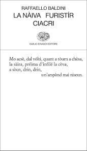 Raffaello Baldini, La nàiva furistír ciacri