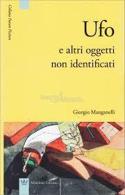 Giorgio Manganelli, Ufo e altri oggetti non identificati