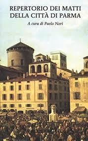 Repertorio dei matti della città di Parma