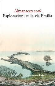 almanacco 2016 esplorazioni sulla via Emilia