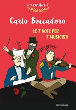 Boccadoro, Le 7 note per 7 musicisti